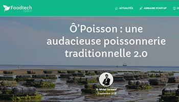 Foodtech Space - Ô'Poisson : une audacieuse poissonnerie traditionnelle 2.0